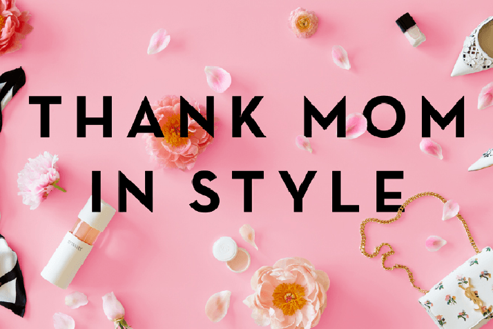 4 Power Moms, 1 Perfect Mother's Day: How to Shower Mom with Love and Style